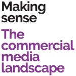 The commercial media landscape.